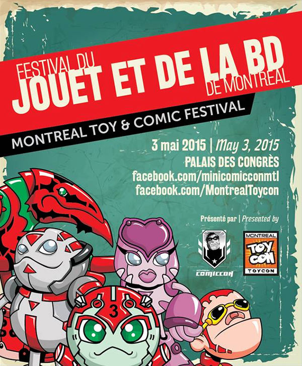 From the people who brought you Montreal Comiccon!